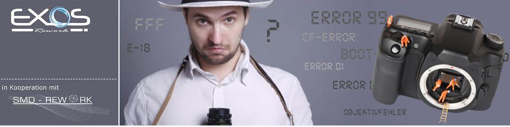 EXOS Reworks - Die Werkstatt für Kamera und Objektiv